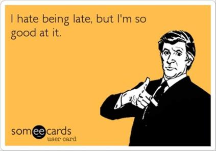 always-late-funny-quotes
